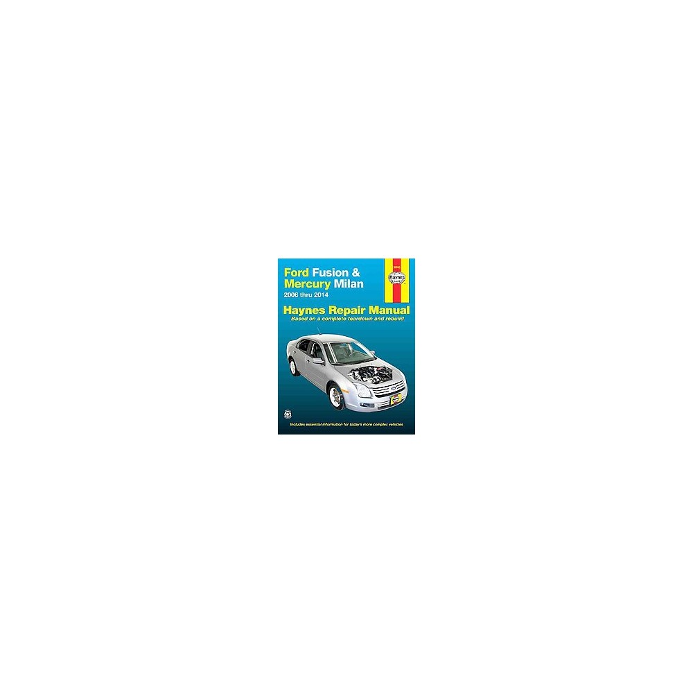 Haynes Ford Fusion Mercury Milan Automotive Repair Manual 2006 Alfa Romeo Manuals Thru 2014 Paperback Mike