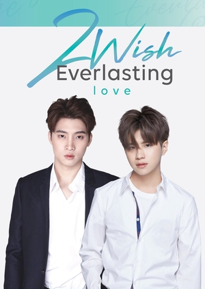 2wish 2019 Mydramalist Drama Thai Drama Series