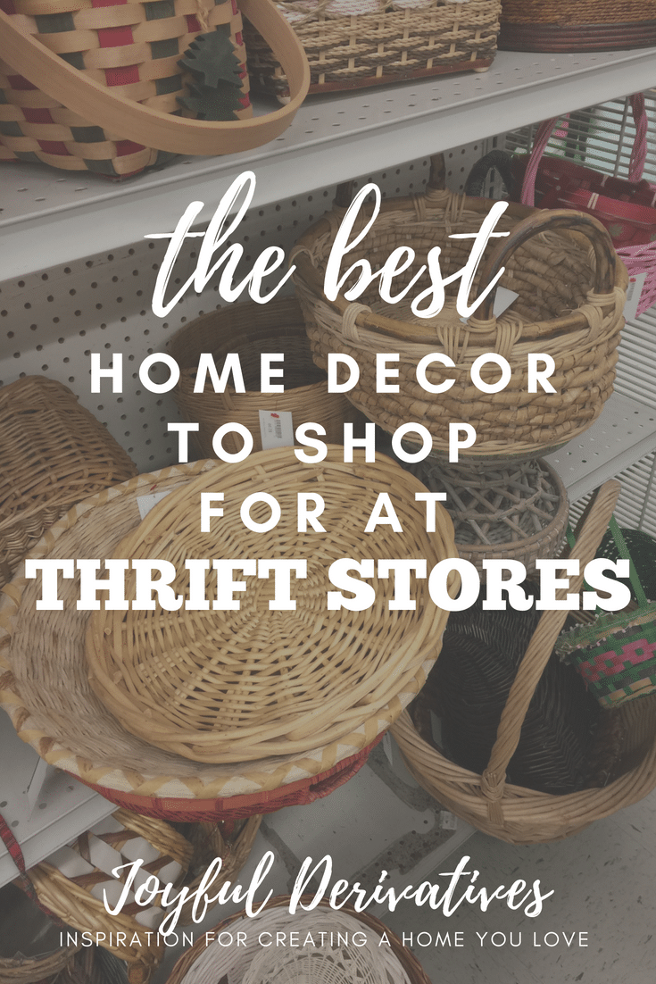 How to Shop for Thrift Store Home Decor Items - Joyful Derivatives