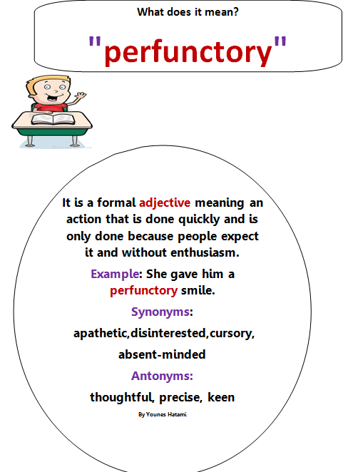 Adjective Perfunctory Performed Merely As A Routine Duty Hasty And Superficial Adjectives Adjective Meaning Vocab