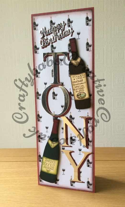 Tall slim birthday card made using custom made wooden wine bottles die, Quickutz…