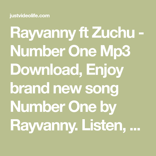 Rayvanny Ft Zuchu Number One Mp3 Download Enjoy Brand New Song Number One By Rayvanny Listen Downlo In 2021 Number One Mp3 Music Downloads Free Mp3 Music Download
