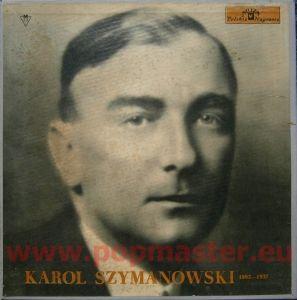 KAROL SZYMANOWSKI 1882-1937 4 LP BOX   SINGLE MUZA POLSKIE NAGRANIA