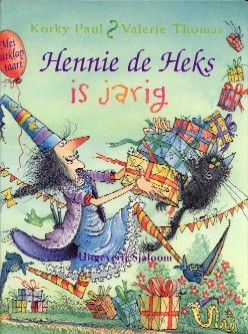 hennie de heks - is jarig