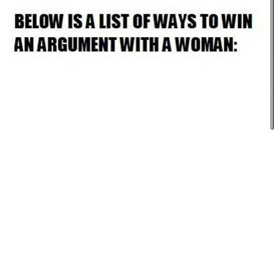 You Can T Win An Argument With A Woman Funny Quotes Funny Words Just For Laughs