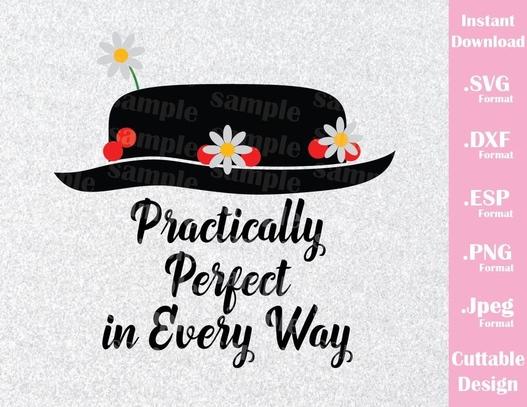 Disney Inspired Mary Poppins Practically Perfect Quote