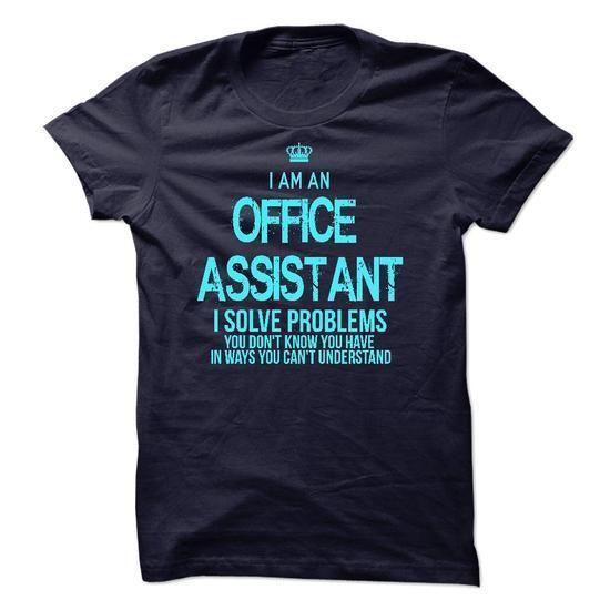 I am an Office Assistant T-Shirt Hoodie Sweatshirts aii Best - office assistant job description