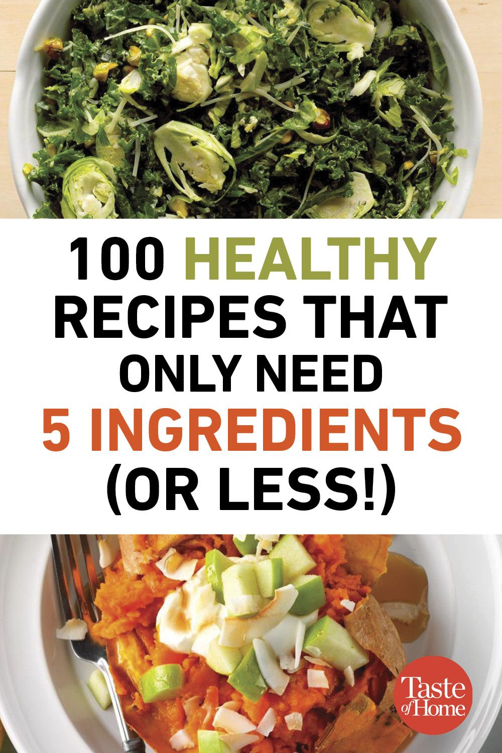100 Healthy Recipes That Only Need 5 Ingredients Or Less