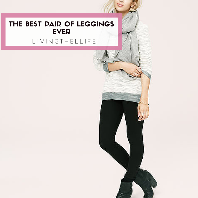 Lou & Grey Ponte leggings are the best, most flattering and comfortable ever leggings ever.