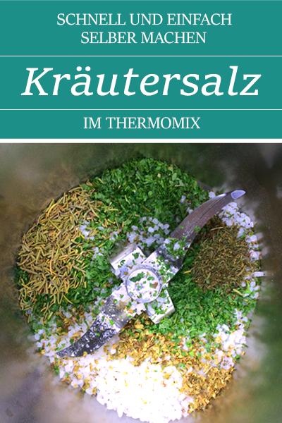 Kräutersalz selber machen. Schnell & einfach mit dem Thermomix. Auch eine tolle Geschenkidee.