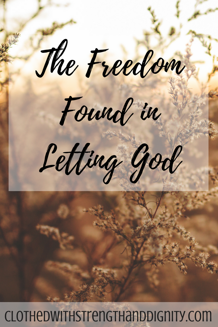 The Freedom Found in Letting God | Best of Clothed With