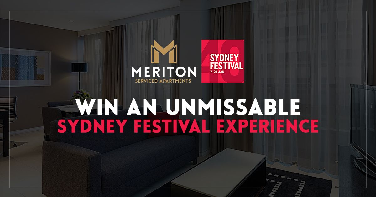 Win a Luxury Sydney Festival Experience with Meriton ...