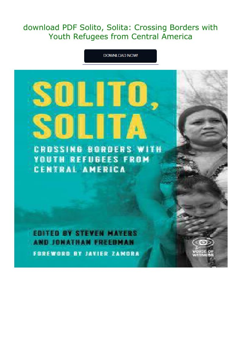 Pdf Download Solito Solita Crossing Borders With Youth Refugees
