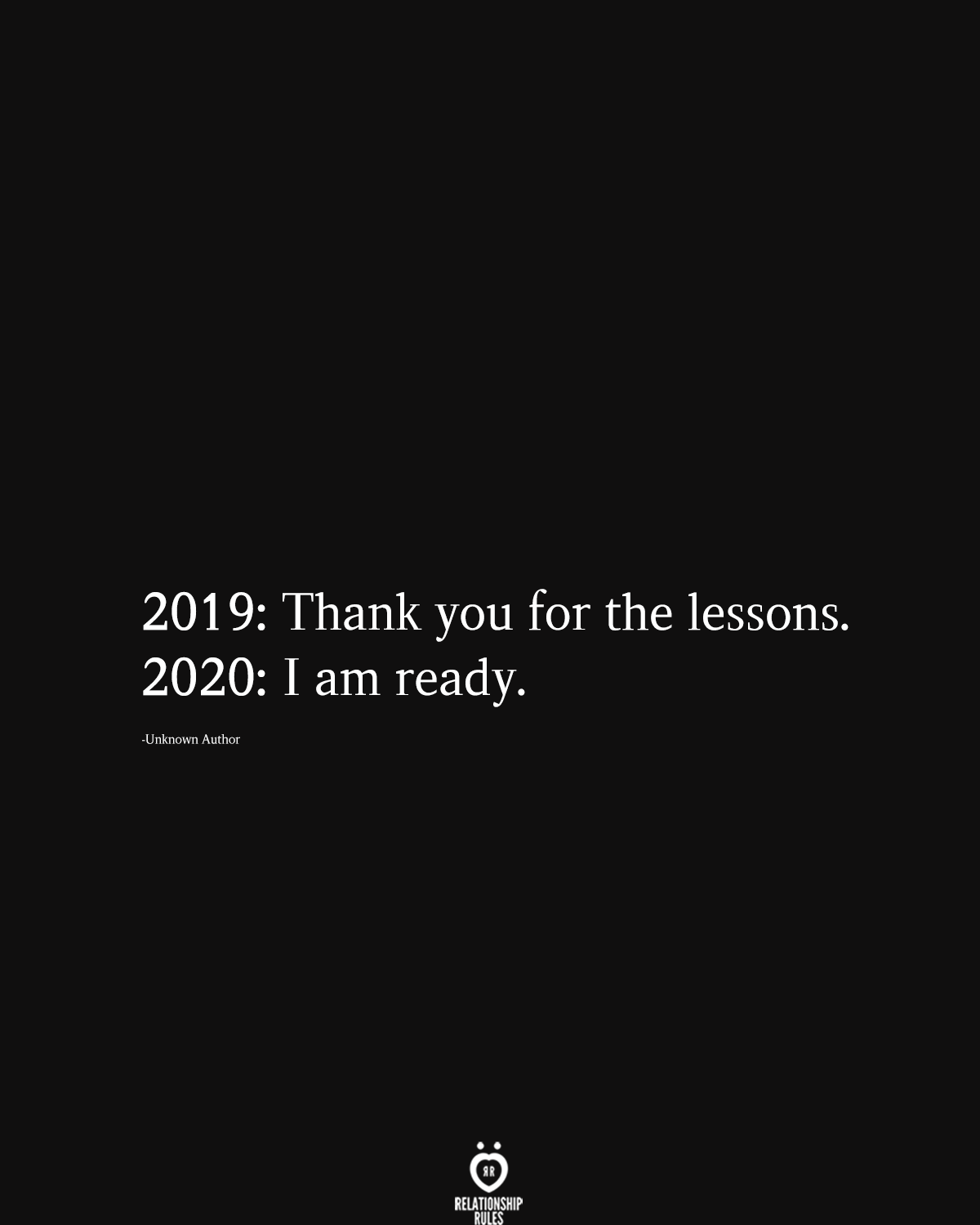 2019: Thank You For The Lessons. 2020: I Am Ready #happynewyear2020quotes
