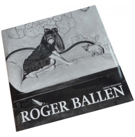 ROGER BALLEN: ANIMAL ABSTRACTION: SELECTED PHOTOGRAPHS 1998-2011.