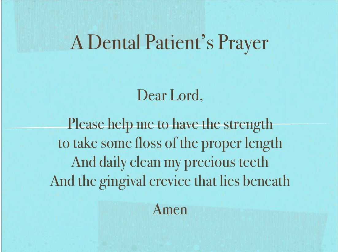 Dentist Quotes Dental Patient Prayer Www.londondentalcareohio  Dental
