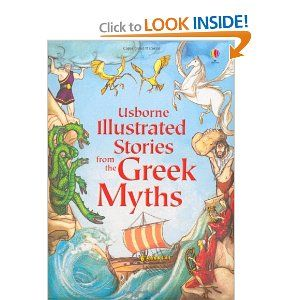 Illustrated Stories From The Greek Myths Usborne Illustrated Stories Various 9781409531678 Amazon Com B Greek Myths History Books For Kids Usborne Books