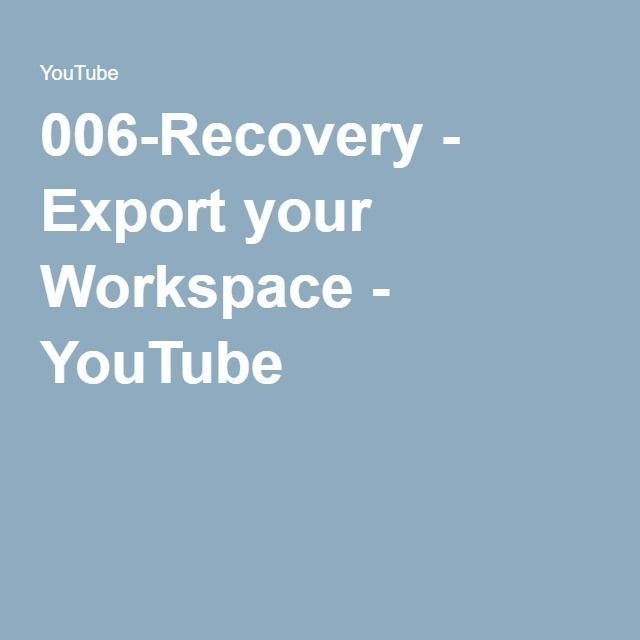 006-Recovery - Export your Workspace - YouTube | Corel