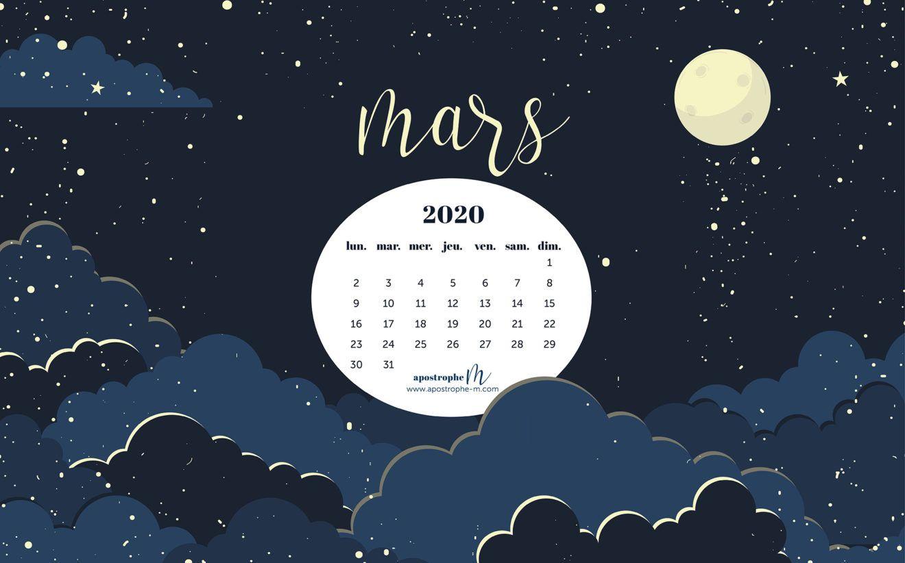 Fond D Ecran Pour Ordinateur Calendrier Mars 2020 Aposrophe M En 2020 Fond D Ecran Ordinateur Fond D Ecran Telephone Fond D Ecran Pour Ordinateur