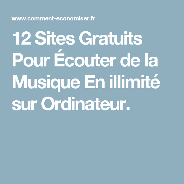 12 sites gratuits pour couter de la musique en illimit sur ordinateur informatique. Black Bedroom Furniture Sets. Home Design Ideas