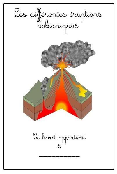 Les Differentes Eruptions Volcaniques Et Le Livret D Activite Volcan Sciences Cm1 Enseignement Des Sciences