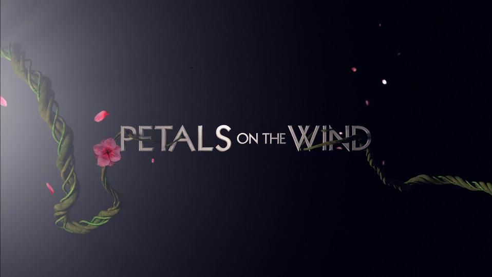 petals on the wind meaning - Google Search | Covers