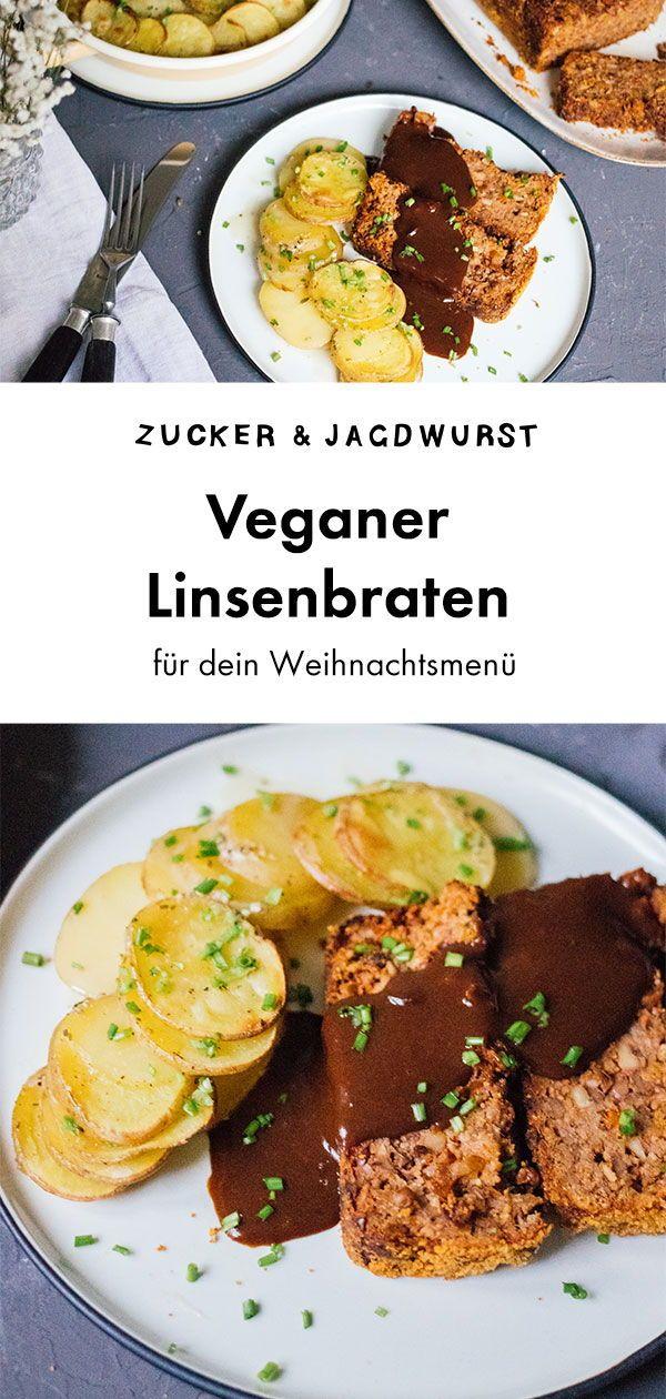 Weihnachtsmenü Vegan.Linsenbraten Mit Veganem Kartoffelgratin