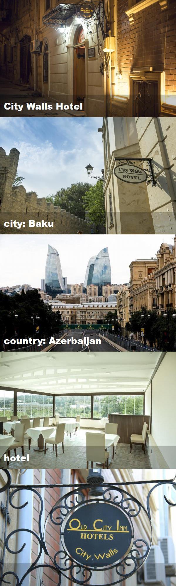 City Walls Hotel City Baku Country Azerbaijan Hotel Hotel City Small Hotel