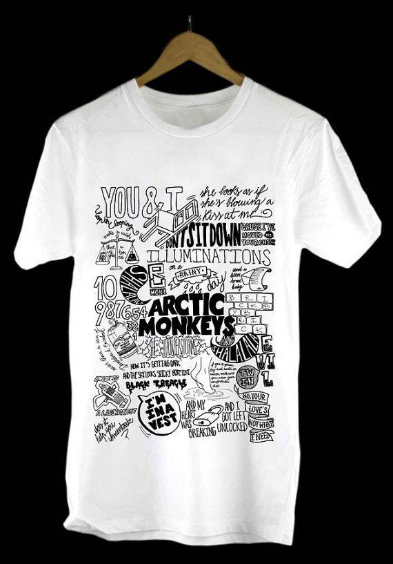 Arctic Monkeys Lyrics Collage Design Clothing For By Typeshirtgong Arctic Monkeys Shirt Arctic Monkeys Lyrics Arctic Monkeys