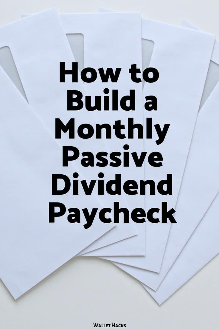 Build a Monthly Passive Dividend Paycheck with Div