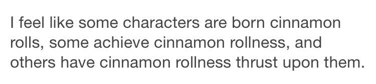 Kai was born a cinnamon roll, Thorne achieved cinnamon rollness, and Wolf had cinnamon rollness thrust upon him.