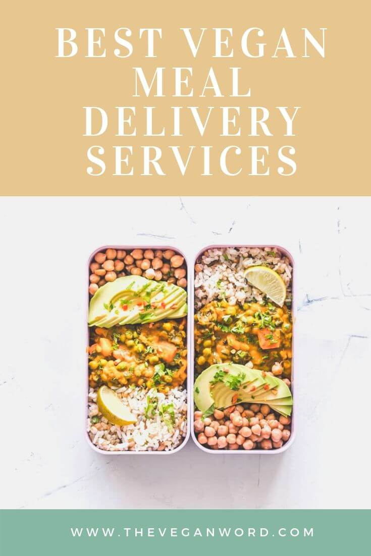 The Best Vegan Meal Delivery Services A List Of The Best Vegan Food Delivery Companies That Provid Vegan Meal Delivery Vegetarian Meal Delivery Vegan Meal Kit