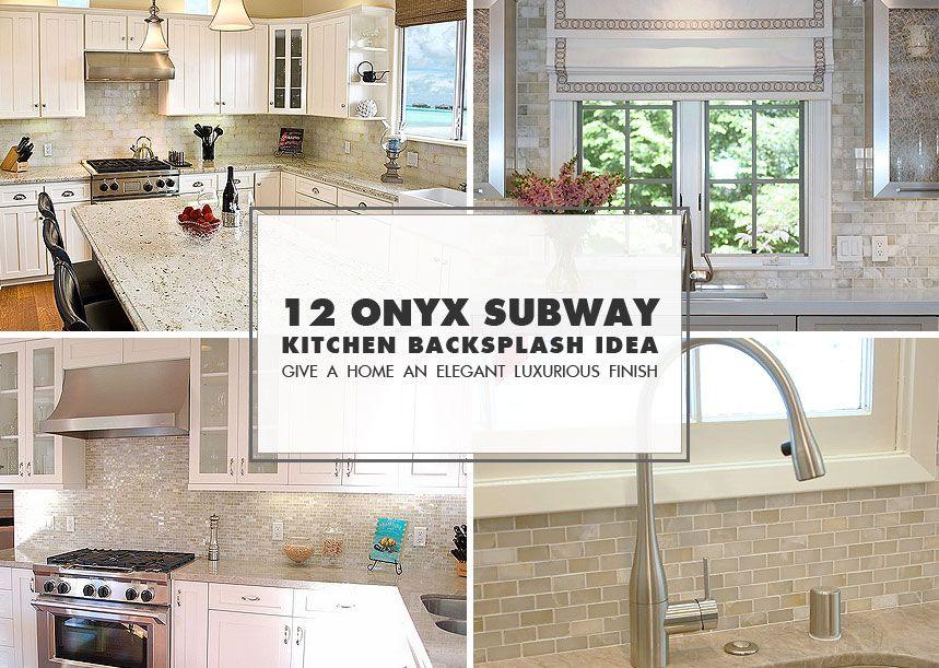 12 Onyx Kitchen Backsplash Ideas