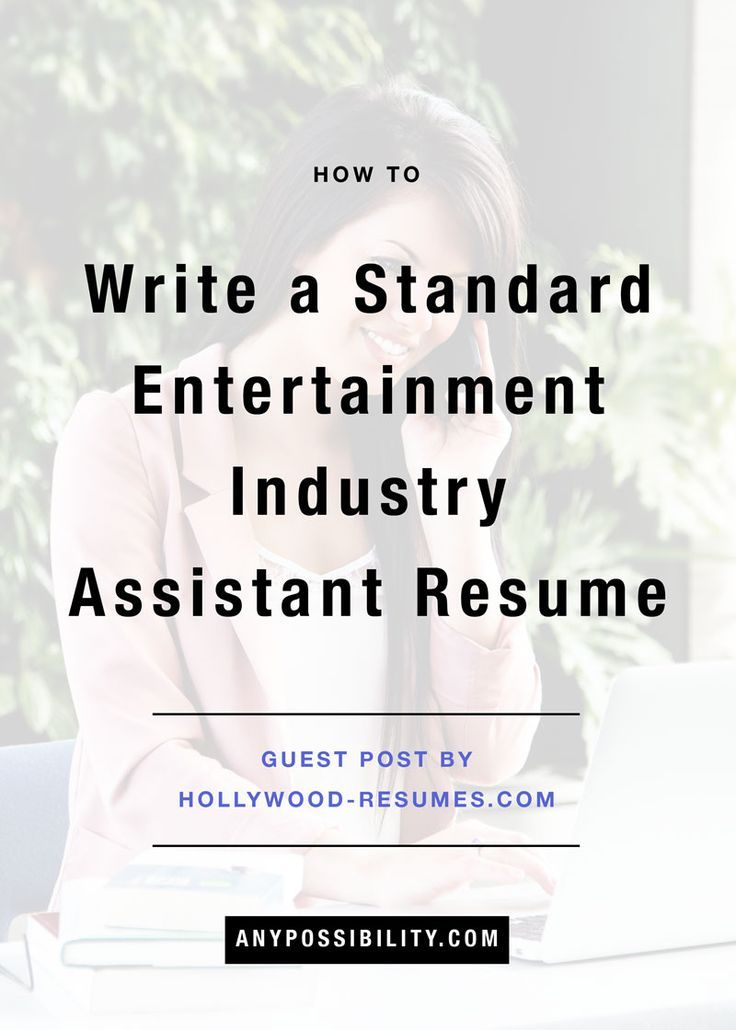 How To Write A Standard Entertainment Industry Assistant Resume With Images Entertainment Industry Jobs Entertainment Industry Film Jobs