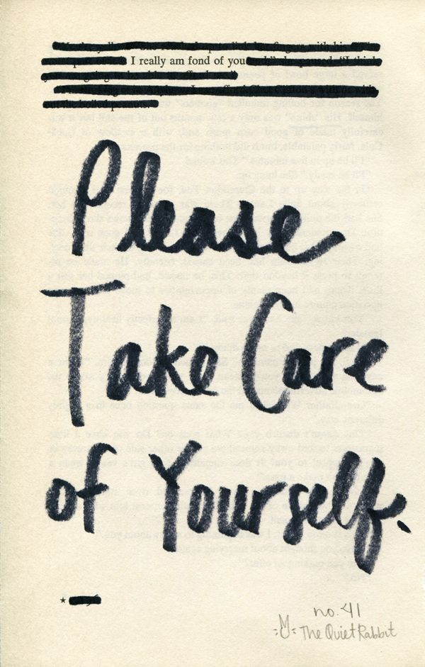 Take Care Of Yourself Quotes Unique No41  Please Take Care Of Yourself  The Quiet Rabbit  Pinterest