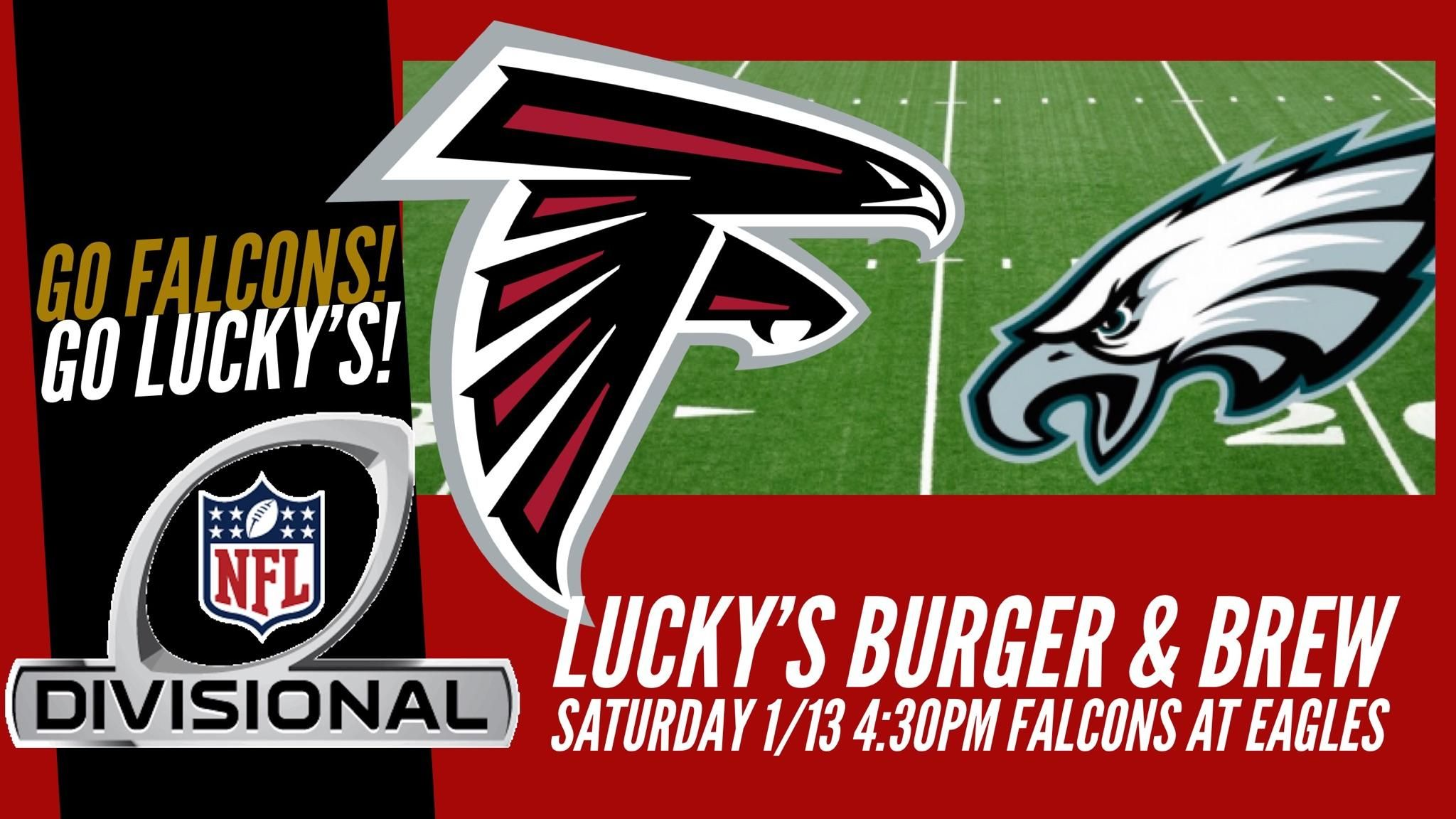 It S Go Time Post Up Rise Up And Win Cancun At Luckysbrookhaven Nfc Divisional Playoffs Atlanta Falcons At Phillidelphi Atlanta Restaurants Lucky