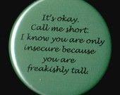 Freakishly tall!