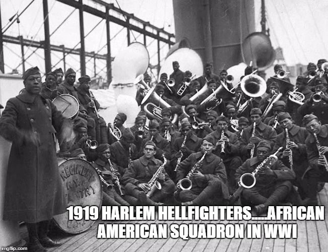 the history and origin of the harlem hellfighters 2017-12-26 a people without the knowledge of their past history, origin and culture is  a people without the knowledge of their past history, origin and culture is  known as the harlem hellfighters.