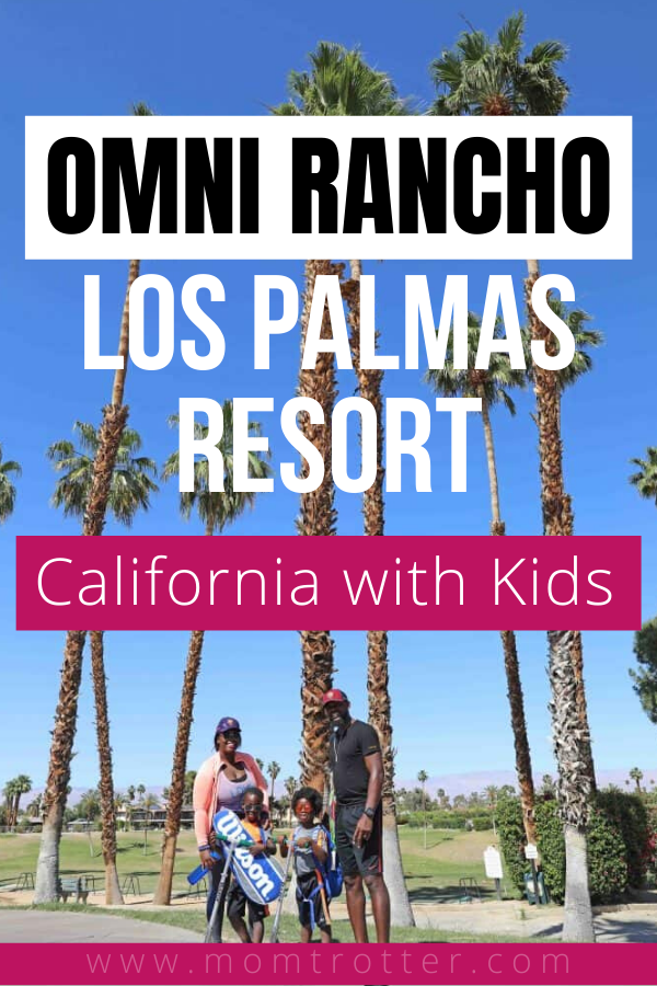 Omni Rancho Las Palmas Resort California  With Kids – California with kids