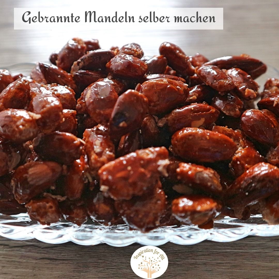 0c3c9875766885e4e24b3cc1d6f294d7 - Gebrannte Mandeln Rezepte