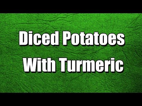 Diced Potatoes With Turmeric - Easy to Learn - INDIAN RECIPES - YouTube