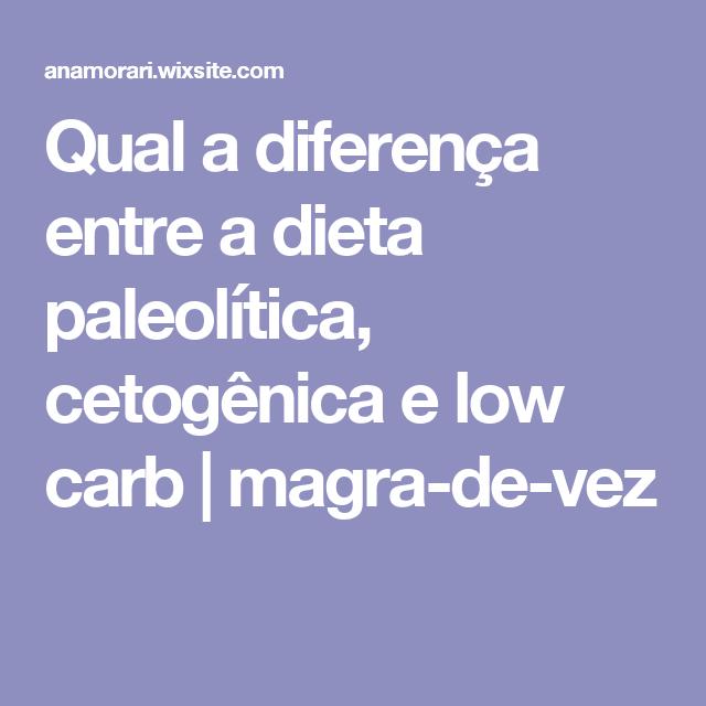 Dieta low carb e cetogenica diferenca