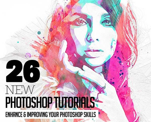 26 New Photoshop Tutorials To Improving Your Photoshop Skills