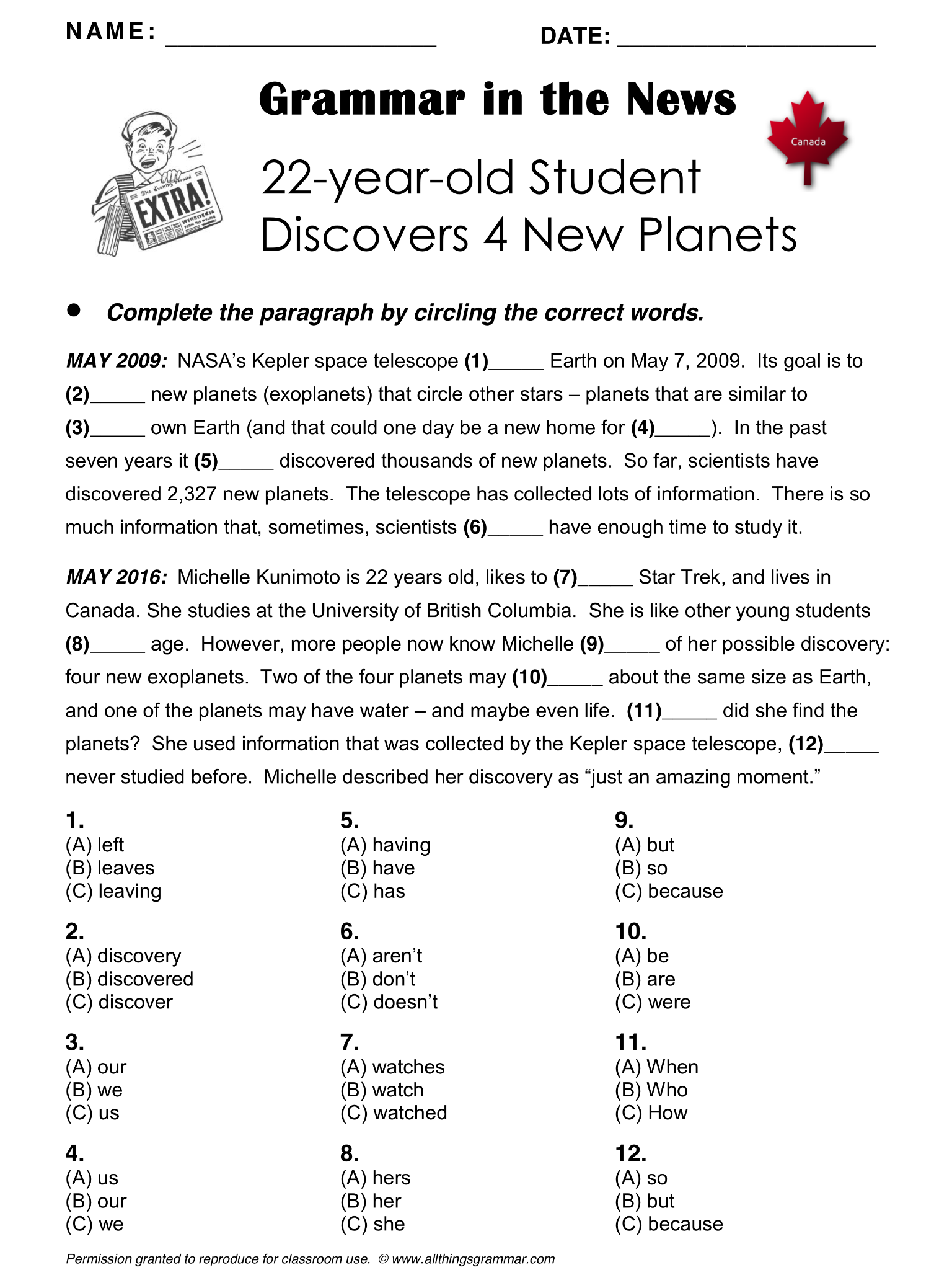 English Grammar in the News, 22-year-old Student Discovers 4 New Planets, Grammar Mixed (includes present perfect and possessive adjectives) http://www.allthingsgrammar.com/student-discovers-planets.html