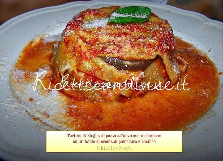Tortino di pasta sfoglia con melanzane al sugo di basilico di Claudio Rega