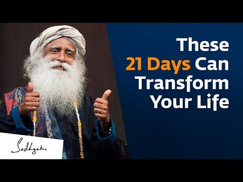 These 21 Days Can Transform Your Life 🙏 With Sadhg