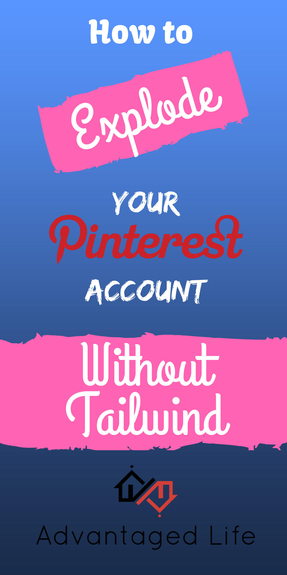 How To Grow Your Pinterest Account (Without Tailwind
