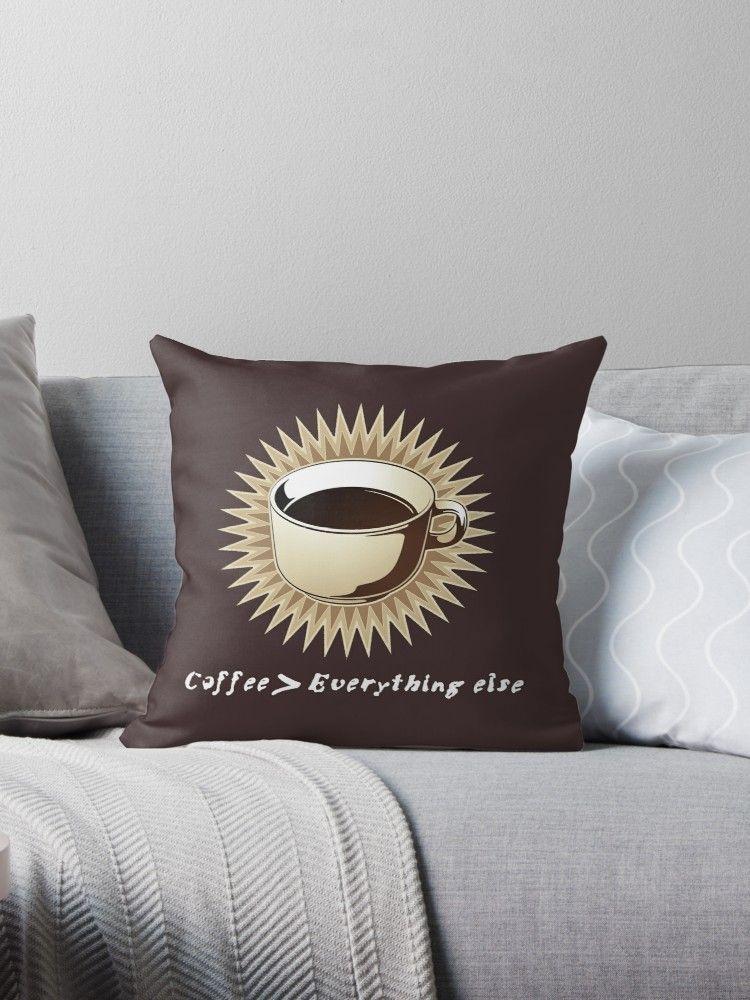 Coffee everything else throw pillow throw pillows