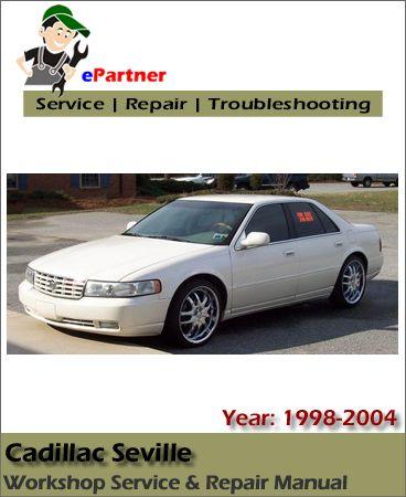 cadillac seville sts sls service repair manual 1998 2004 cadillac rh pinterest com 1994 cadillac seville owners manual 1994 Cadillac STS Specs