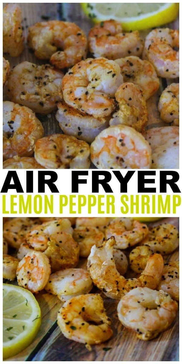 Fryer Lemon Pepper Shrimp are easy, healthy and delicious. This is also a Weight Watchers friendly